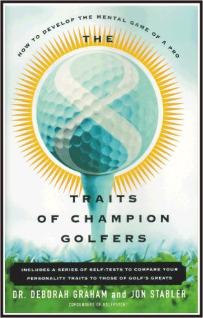 The 8 Traits of Champion Golfers